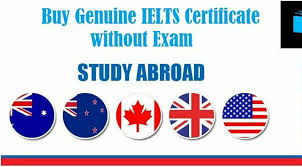 Buy IELTS Certificate online for Study Abroad